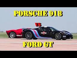 porsche 918 gt 887 hp porsche 918 vs ford gt 1 2 mile drag race pikes peak 2016