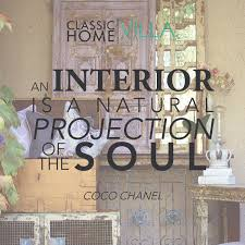 words of coco interior design quotes classic home classic