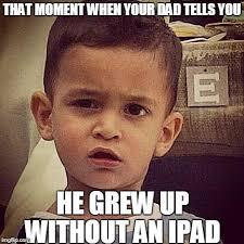 Ipad Meme - astonished aden imgflip