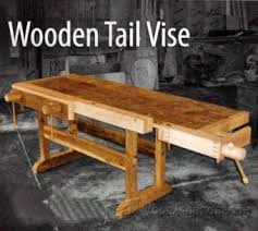 How To Build A Bench Vise Diy Tail Vise U2022 Woodarchivist
