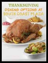 thanksgiving dining options at south coast plaza