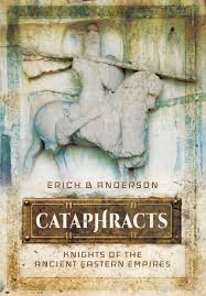 East Empire Shipping Map Cataphracts Knights Of The Ancient Eastern Empires Erich B