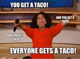 Taco Tuesday Meme - 27 taco memes for taco tuesday or any day