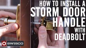 how to install a storm door handle with deadbolt 1080p youtube