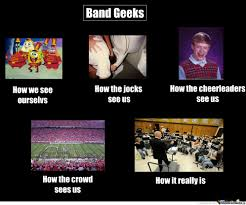 Band Geek Meme - band geeks by roxas 4 2 0 meme center