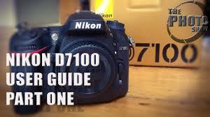 nikon d7100 user guide part 1 youtube
