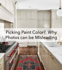 how to choose kitchen cabinets color picking paint color why photos can be misleading paper