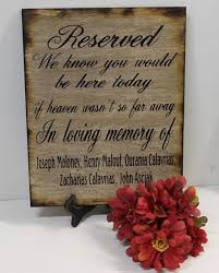 Country Wedding Sayings Honor Those Who Can Only Be Present At Your Wedding In Spirit With