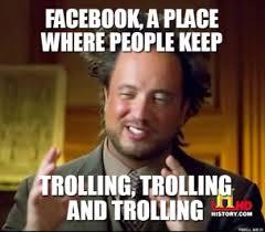 Facebook Troll Meme - ancient memes facebook image memes at relatably com