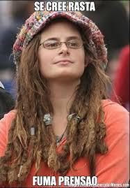 Hippie Memes - se cree rasta fuma prensao meme de hippie girl imagenes memes
