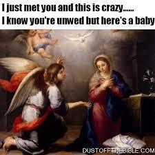 Christian Christmas Memes - the real annunciation christmas memes christian memes