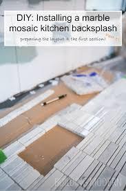 how to install a carrara marble mosaic tile backsplash part 1