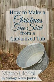 how to make a christmas tree skirt from a galvanized tub video