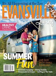 evansville living july august 2012 by evansville living magazine