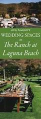 Laguna Beach Wedding Venues Best Wedding Venues Wedding Blog Posts Archives Junebug Weddings