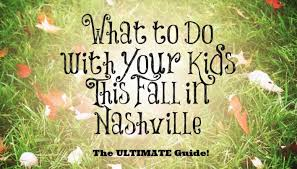 50 things to do with your family in nashville this fall suburban