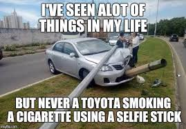 Funny Car Memes - image tagged in smoking toyota funny memes car smoking imgflip