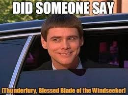 Blessed Meme - blizzard s 11th anniversary gifts everyone with thunderfury blessed