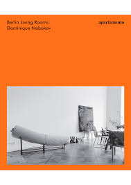 pictures of livingrooms berlin living rooms dominique nabokov apartamento magazine