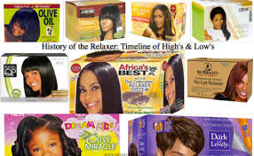 top relaxers for black hair timeline of hair relaxers high s and low s live your life in