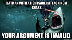 Funny Batman Memes - batman with a lightsaber attacking a shark your argument is