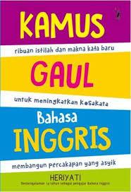 Kamus Bahasa Inggris Buku Kamus Gaul Bahasa Inggris Republish Penulis Heriyati
