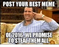 Best Of Memes - post your best meme of 2016 we promise toestealthe mall meme on me me