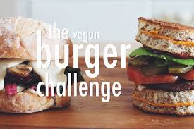 the vegan burger challenge for food youtube