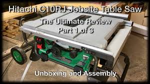 hitachi table saw review new table saw hitachi c10rj jobsite table saw the ultimate review