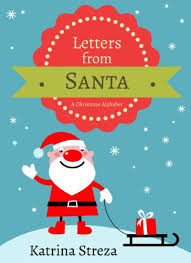 letters from santa letters from santa a christmas alphabet book xist children s