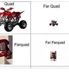 Quad Memes - quad farquad far quad far farquad meme on esmemes com