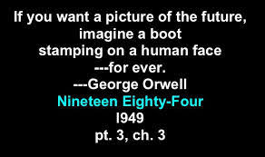 orwell boot human rights quotes pictures quotes graphics images