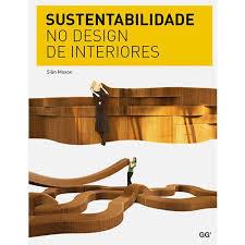 design foto livro livro sustentabilidade no design de interiores sustentarqui