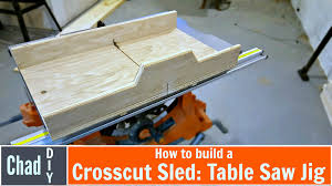 table saw guard plans build a super simple crosscut sled table saw jig youtube