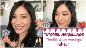 comment se maquiller pour un mariage tutoriel maquillage invitée à un mariage comment se maquiller