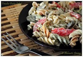 pasta salad with mayo aromatic dining creamy tricolor rotini pasta salad