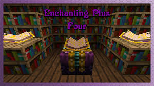overview enchanting plus mods projects minecraft curseforge
