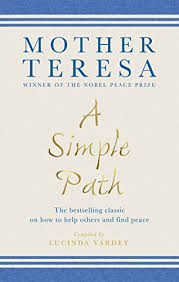 mother teresa an authorized biography summary a simple path kindle edition by mother teresa theresa mother
