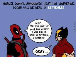 Wolverine Picture Meme - meme center on twitter marvel comics announces death of