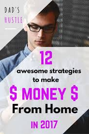 Ideas To Make Money From Home 17 Best Images About Idea On Pinterest Work From Home Jobs
