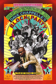 blackcinemahouse u201cdave chappelle u0027s block party 2005 a mix of