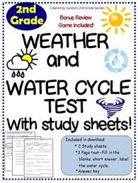 2nd grade weather water cycle test with study sheets bonus