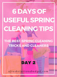 spring cleaning tips 6 days of spring cleaning tips day 2 the best spring cleaning tricks