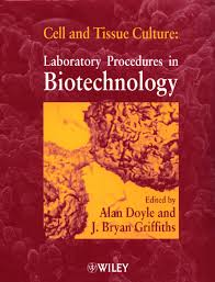 cell and tissue culture laboratory procedures in biotechnology