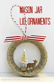 jar lid ornaments organize and decorate everything