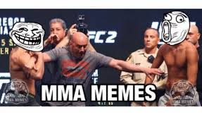 Mma Memes - 25 best memes about mma fight mma fight memes