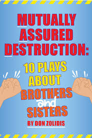 mutually assured 10 plays about brothers and