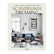 nordic home interiors scandinavia dreaming nordic homes interiors and design vol 2