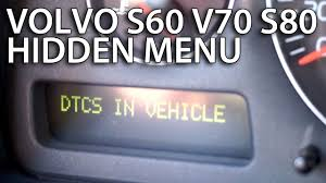 how to enter hidden dtc menu in volvo s60 v70 xc70 s80