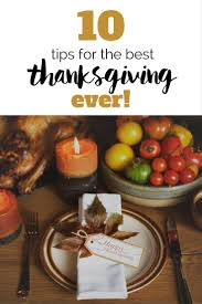 best 25 hosting thanksgiving ideas on thanksgiving